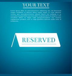 Reserved flat icon on blue background vector