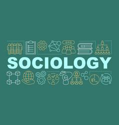 Sociology word concepts banner society vector