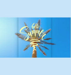 summer sky palm and handwritten lettering on vector image
