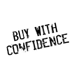 buy with confidence rubber stamp vector image