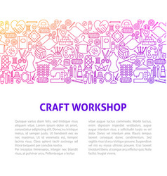 Craft workshop line design template vector