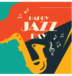 Happy jazz day design for banner or background vector