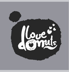 love donuts in a speech bubble vector image