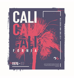 california graphic t-shirt design poster vector image