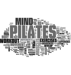 a pilates mind and body workout text word cloud vector image vector image