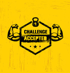 challenge accepted creative sport and fitness vector image