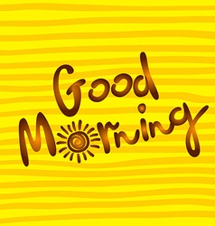Good morning word written in calligraphy style vector