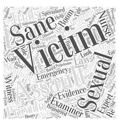 The Role Of The Sexual Assault Nurse Examiner A vector image