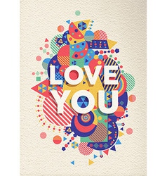 Love you quote poster design vector image vector image