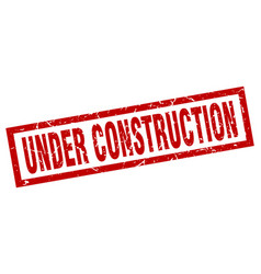 square grunge red under construction stamp vector image vector image