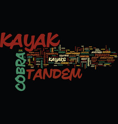 The cobra tandem kayak a review text background vector