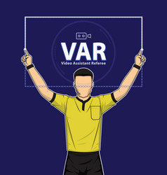 Football referee shows video assistant referees vector
