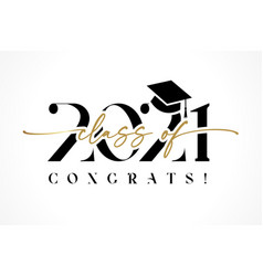 class 2021 with graduation cap and black callig vector image