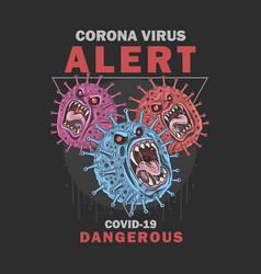 Corona virus covid-19 alert very dangerous vector