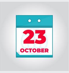 23 october flat daily calendar icon vector image