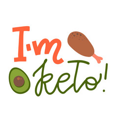 hand drawn lettering i m keto doodle style vector image