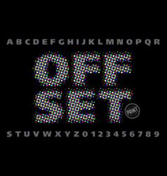 Offset print style modern font vector