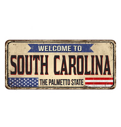 welcome to south carolina vintage rusty metal sign vector image