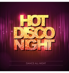 Typography Disco background Hot disco night vector image
