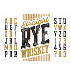 Vintage style modern font straight rye whiskey vector