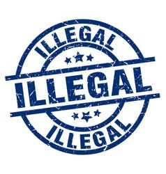 Illegal blue round grunge stamp vector