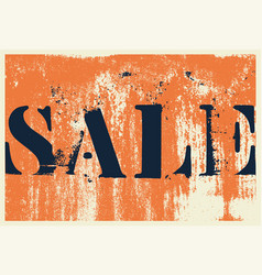 sale typographical vintage style grunge poster vector image
