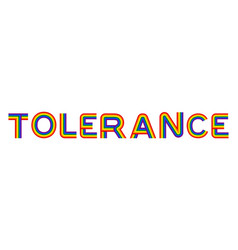 Tolerance lgbt community emblem rainbow letters vector