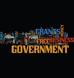 free grants from government text background word vector image vector image