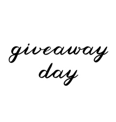 Giveaway day brush lettering Cute handwriting vector image