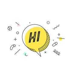 Hi banner speech bubble poster and sticker vector