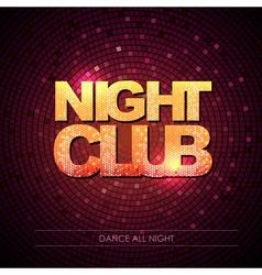 Typography Disco background Night club vector image vector image