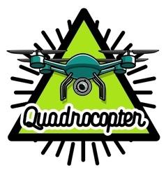 Color vintage Quadrocopter emblem vector image