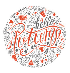Lettering phrase hello autumn orange with doodles vector