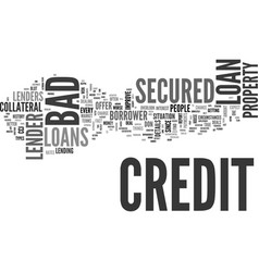 Better deals on a bad credit secured loan text vector