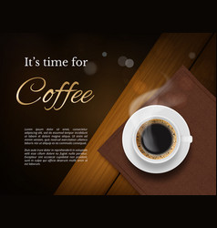 coffee time poster advertizing placard with brown vector image