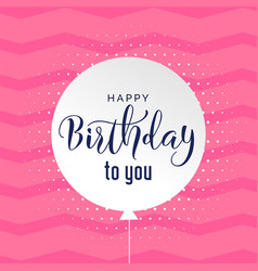 Cute pink background happy birthday background vector