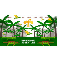 dinosaur prehistoric adventure website in simple vector image