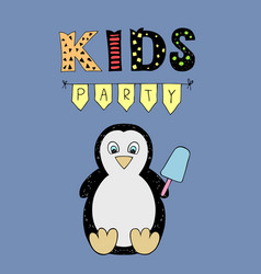 Kids party lettering party with baby penguin vector