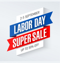 Labor day super sale special offer poster banner vector