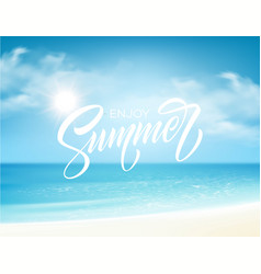 summer lettering on sea background vector image
