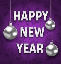 Happy new year card with silver balls on purple vector