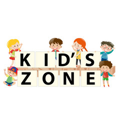 Kids holding sign for kids zone vector