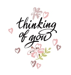 Thinking of you brush calligraphy vector image vector image