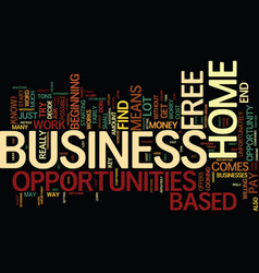 free home based business opportunities for you vector image