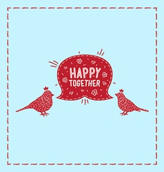 Card birds happy together vector image