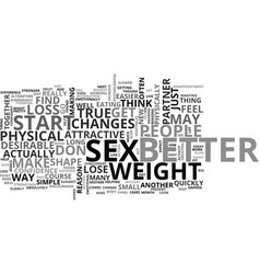 better sex after weight loss yes its true text vector image