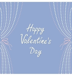 Dash line curtainsHappy Valentines Day Love vector image vector image