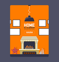 inspirational quote about home fireplace and vector image