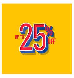 Sale discount up to 25 off set template design vector