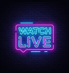 Watch live tag neon sign neon text watch live vector